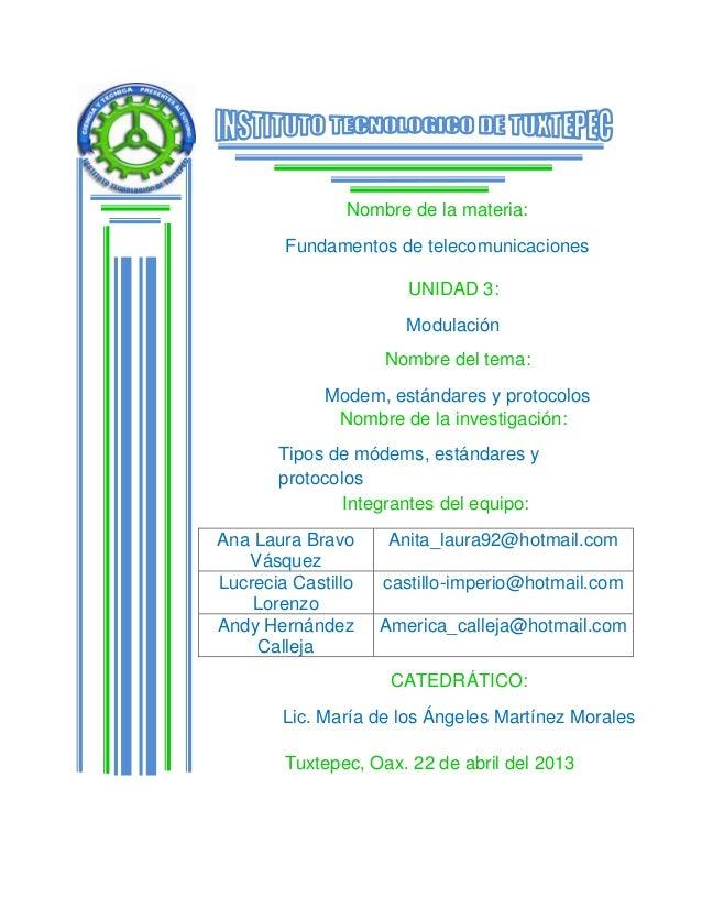 Nombre de la materia:        Fundamentos de telecomunicaciones                       UNIDAD 3:                      Modula...