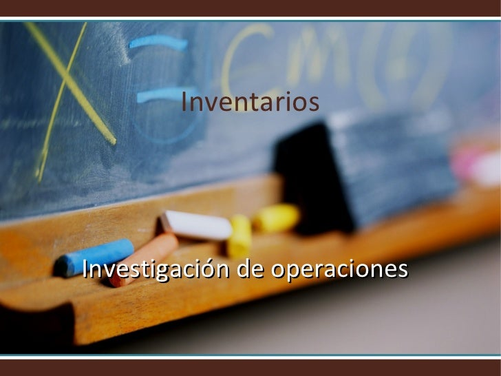 InventariosInvestigación de operaciones