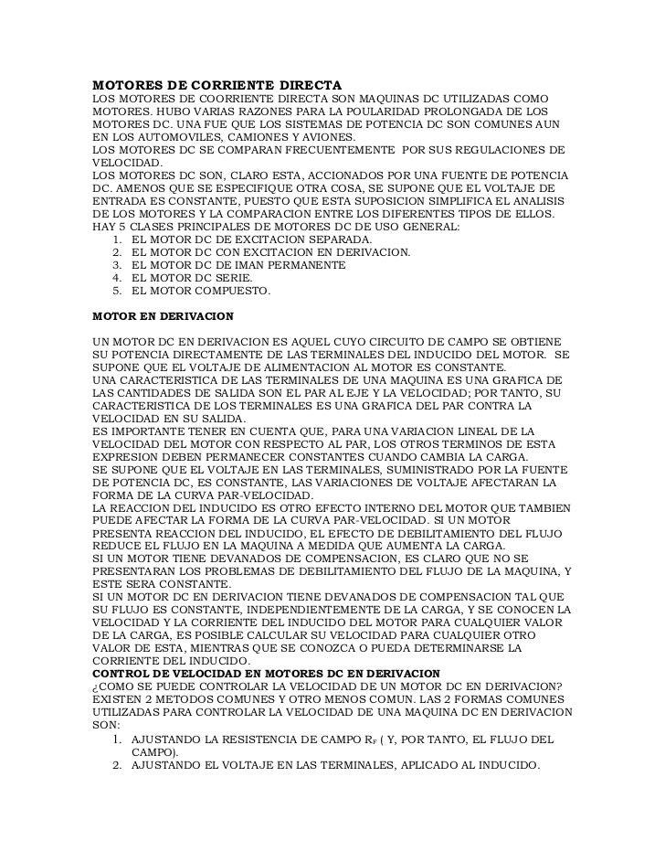 MOTORES DE CORRIENTE DIRECTALOS MOTORES DE COORRIENTE DIRECTA SON MAQUINAS DC UTILIZADAS COMOMOTORES. HUBO VARIAS RAZONES ...