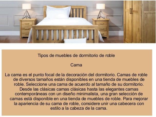 tipos-de-muebles-de-dormitorio-de-roble-3-638.jpg?cb=1492002534