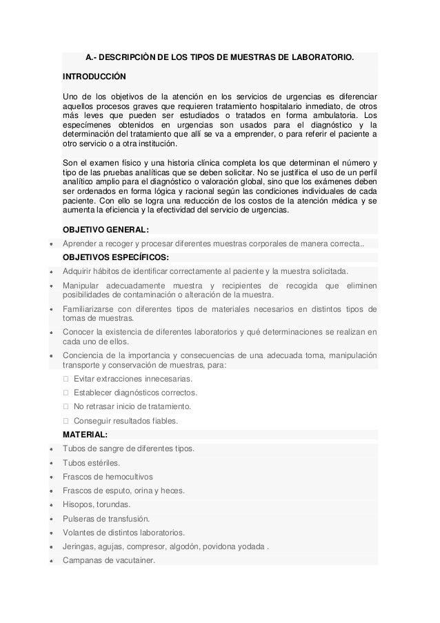 A.- DESCRIPCIÒN DE LOS TIPOS DE MUESTRAS DE LABORATORIO. INTRODUCCIÓN Uno de los objetivos de la atención en los servicios...