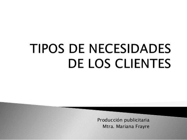 Producción publicitaria Mtra. Mariana Frayre