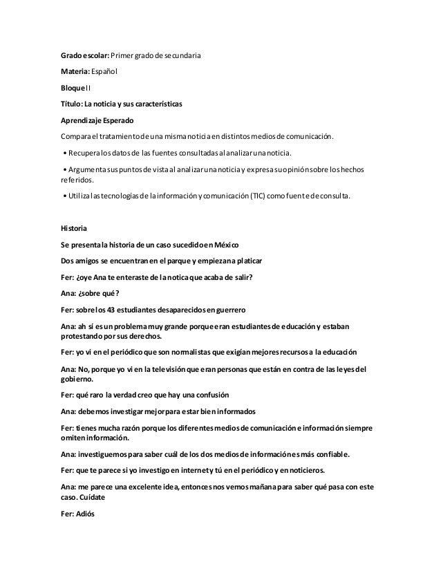 Grado escolar: Primergradode secundaria Materia: Español Bloque II Título: La noticia y sus características Aprendizaje Es...