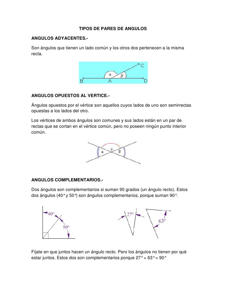 TIPOS DE PARES DE ANGULOS<br />ANGULOS ADYACENTES.-<br />1637665570230Son ángulos que tienen un lado común y los otros dos...