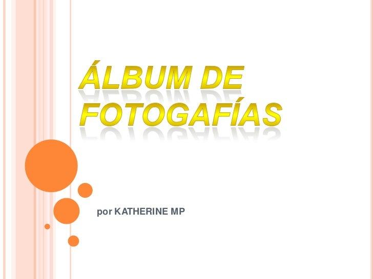 por KATHERINE MP