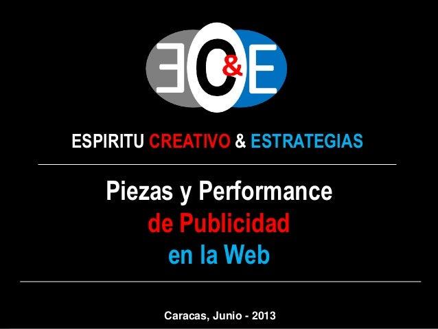 ESPIRITU CREATIVO & ESTRATEGIASPiezas y Performancede Publicidaden la WebCaracas, Junio - 2013