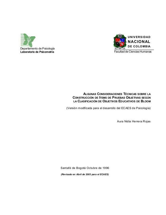 ALGUNAS CONSIDERACIONES TÉCNICAS SOBRE LACONSTRUCCIÓN DE ITEMS DE PRUEBAS OBJETIVAS SEGÚNLA CLASIFICACIÓN DE OBJETIVOS EDU...