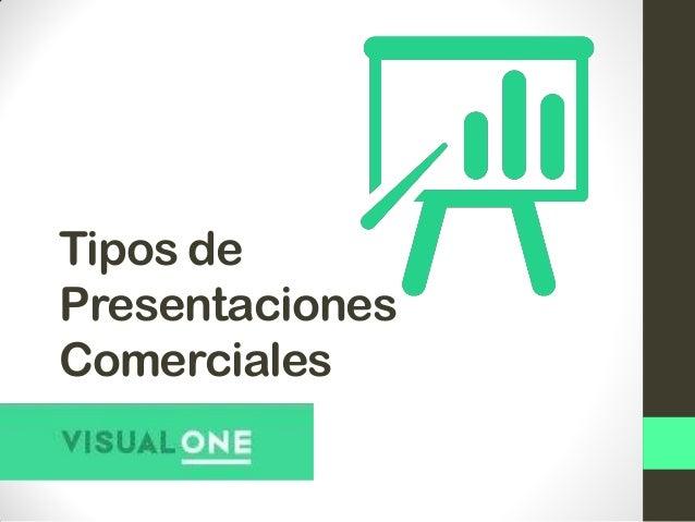 tipos de presentaciones comerciales