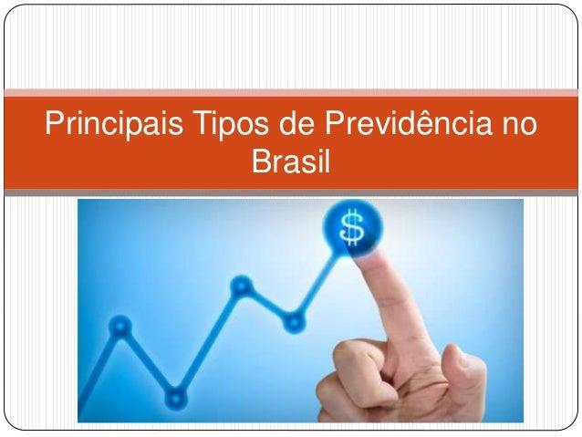 Principais Tipos de Previdência no Brasil