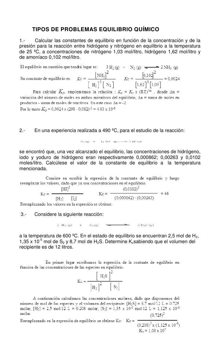 TIPOS DE PROBLEMAS EQUILIBRIO QUÍMICO<br />1.- Calcular las constantes de equilibrio en función de la concen...