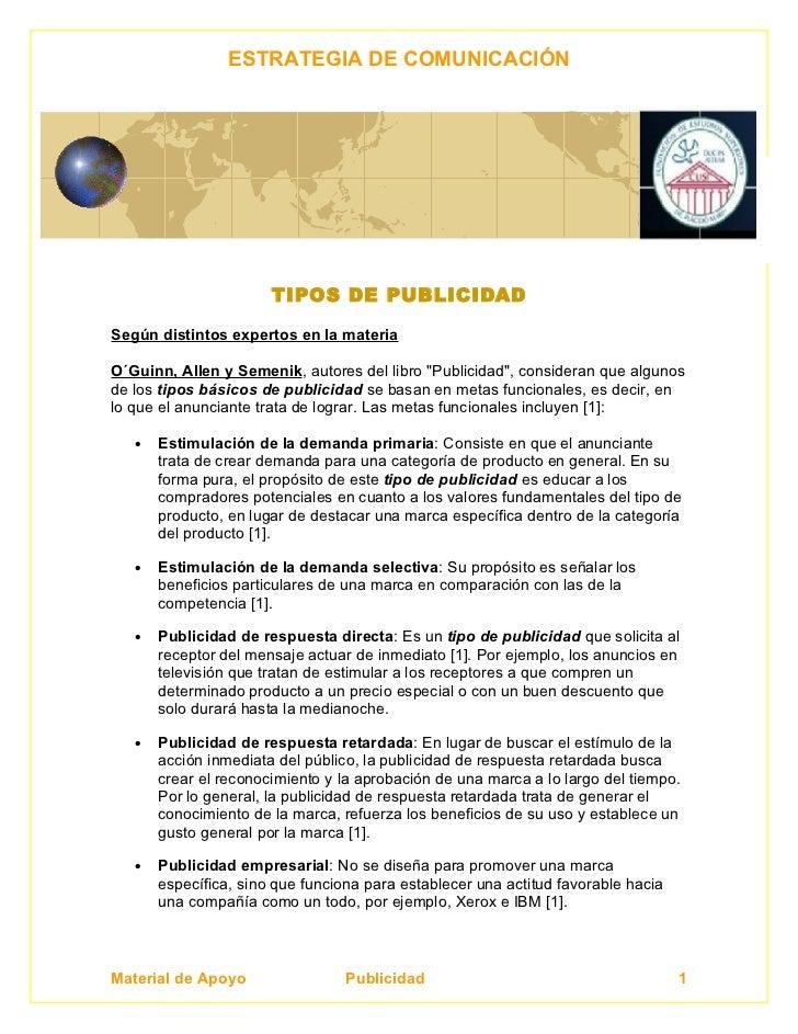 ESTRATEGIA DE COMUNICACIÓN                            TIPOS DE PUBLICIDAD  Según distintos expertos en la materia  O´Guinn...