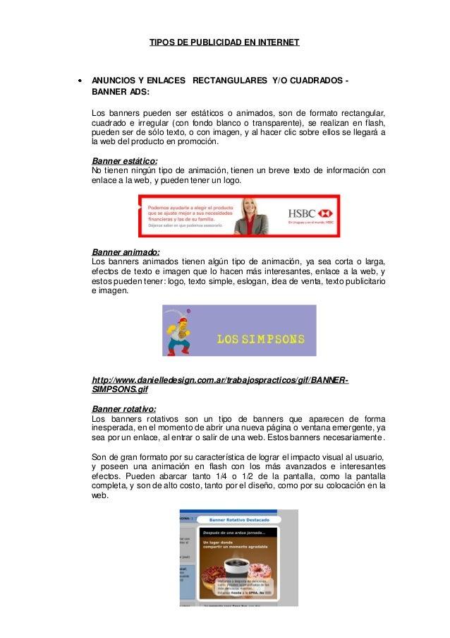 TIPOS DE PUBLICIDAD EN INTERNETANUNCIOS Y ENLACES RECTANGULARES Y/O CUADRADOS -BANNER ADS:Los banners pueden ser estáticos...