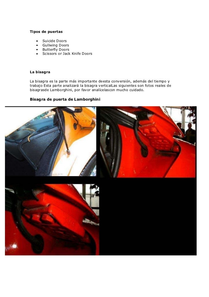 Tipos de puertas       Suicide Doors       Gullwing Doors       Butterfly Doors       Scissors or Jack Knife DoorsLa bisag...