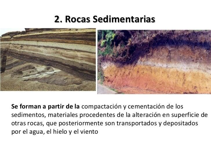 Sedimentos acumulados en  capas durante milenios