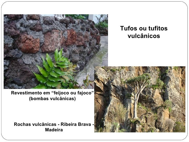 """Revestimentoem """"feijoco ou fajoco"""" (bombas vulcânicas) Rochas vulcânicas - Ribeira Brava - Madeira Tufos ou tufitos vulcâ..."""