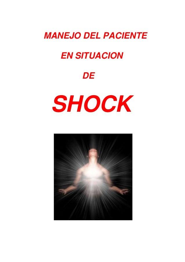 MANEJO DEL PACIENTEEN SITUACIONDESHOCK