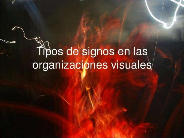 Tipos de signos en las organizaciones visuales