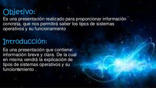 Tipos de sistemas operativos y su funcionamiento del sistema operativo Slide 2