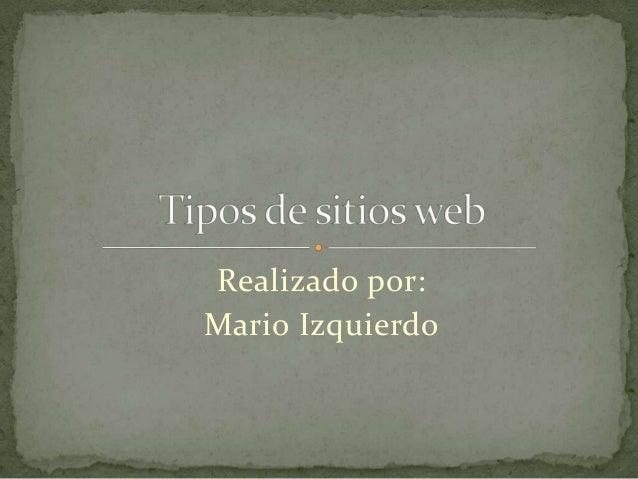 Realizado por:Mario Izquierdo