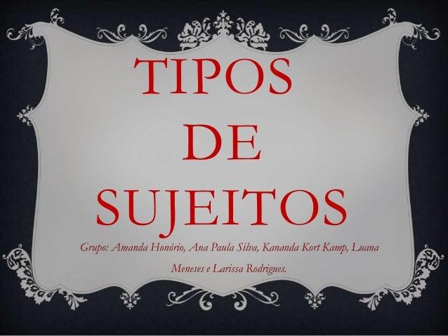TIPOS DE SUJEITOS