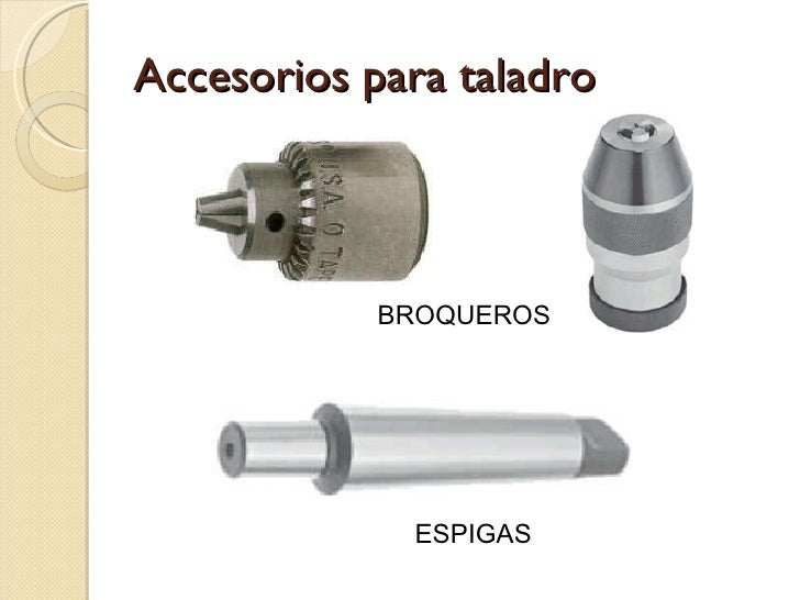 Tipos de taladros - Accesorios para taladro ...