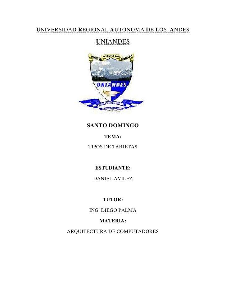 UNIVERSIDAD REGIONAL AUTONOMA DE LOS ANDES                UNIANDES              SANTO DOMINGO                   TEMA:     ...