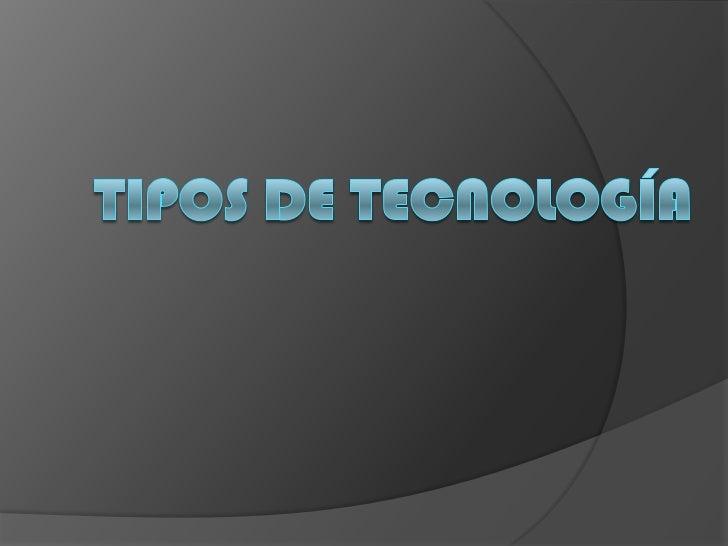 ¿Qué    es tecnología?La palabra tecnología hace  referencia al conjunto de  nociones técnicas, aplicadas al  diseño y con...