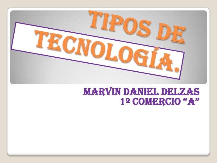 "Marvin Daniel Delzas      1º comercio ""A"""