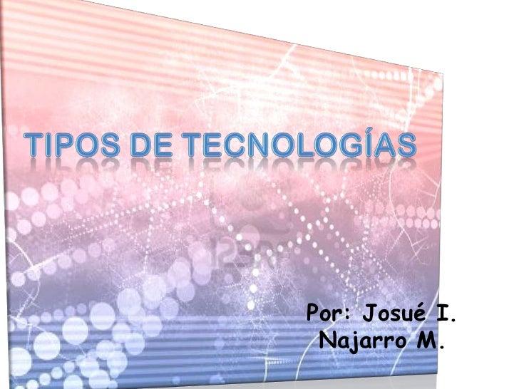 Por: Josué I. Najarro M.