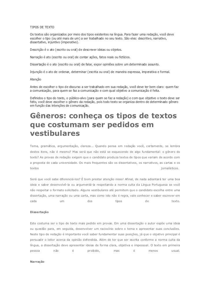 TIPOS DE TEXTOOs textos são organizados por meio dos tipos existentes na língua. Para fazer uma redação, você deveescolher...