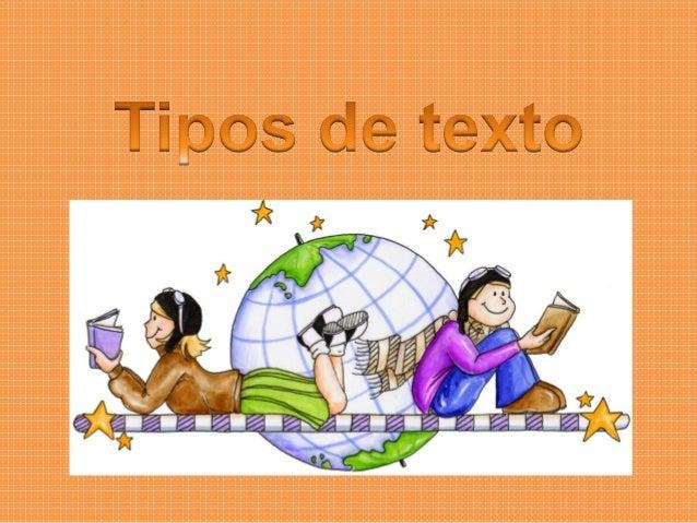 • El texto es una palabra o un grupo de palabras que al leerlas dicen algo que tiene un significado. • Por ejemplo leer un...