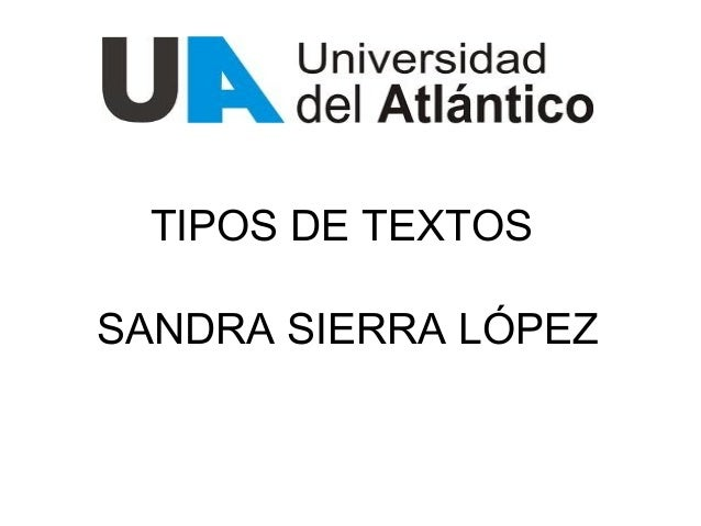 TIPOS DE TEXTOSSANDRA SIERRA LÓPEZ