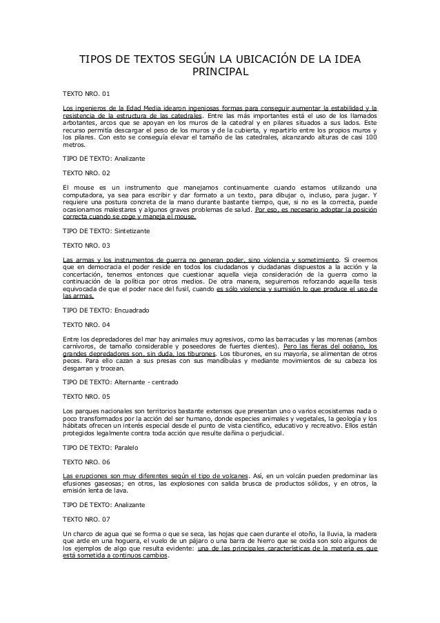 TIPOS DE TEXTOS SEGÚN LA UBICACIÓN DE LA IDEA PRINCIPAL TEXTO NRO. 01 Los ingenieros de la Edad Media idearon ingeniosas f...