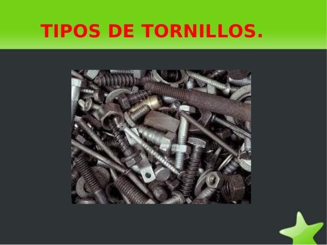 TIPOS DE TORNILLOS.