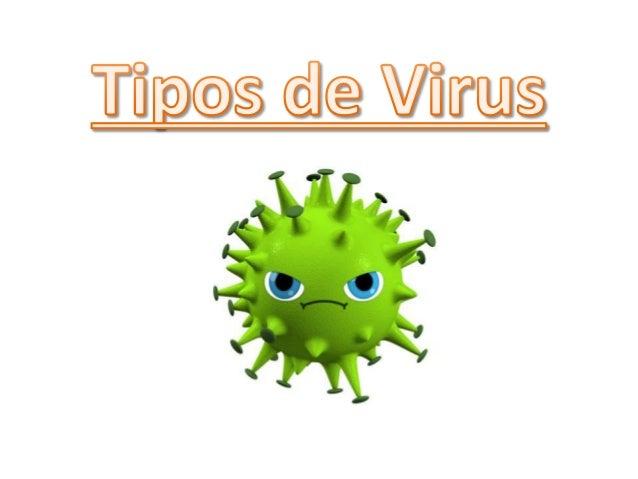 Es un virus en el que una persona se introduce en el ordenador sin tener derecho o autorización para ello. Keylogger Troya...
