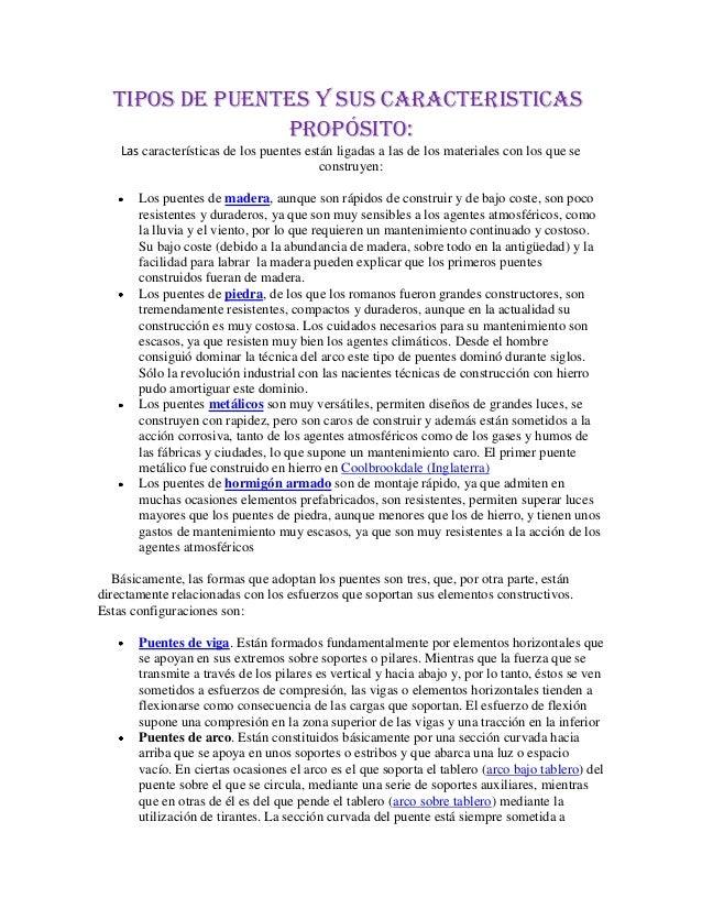 TIPOS DE PUENTES Y SUS CARACTERISTICAS                Propósito:    Las características de los puentes están ligadas a las...