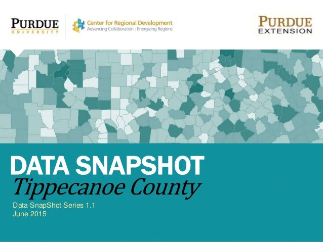 Data SnapShot Series 1.1 June 2015 DATA SNAPSHOT Tippecanoe County
