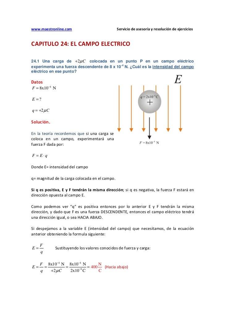 www.maestronline.com                            Servicio de asesoría y resolución de ejercicios   CAPITULO 24: EL CAMPO EL...