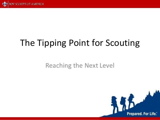 The Tipping Point for Scouting Reaching the Next Level