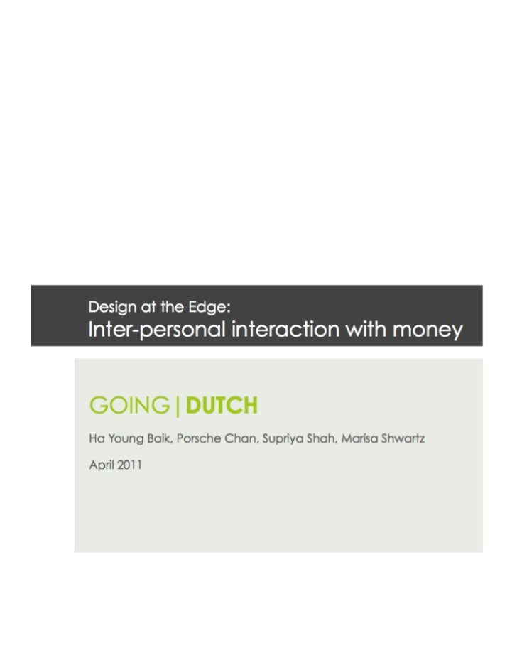 As a group focusing on 'inter-personal' interactions with money, our initialfocus was to tackle issues regarding 'security...