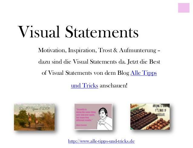 Visual StatementsMotivation, Inspiration, Trost & Aufmunterung –dazu sind die Visual Statements da. Jetzt die Bestof Visua...