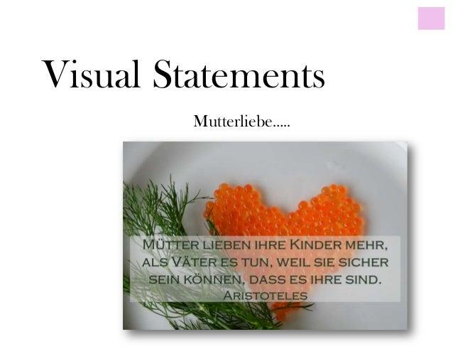 Visual StatementsMutterliebe…..
