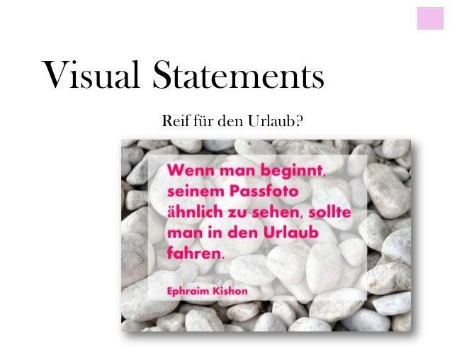 Visual StatementsReif für den Urlaub?