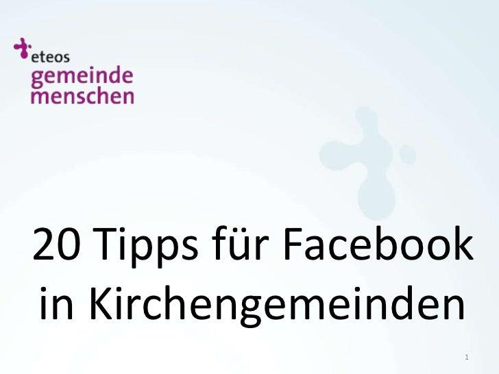 20 Tipps für Facebookin Kirchengemeinden                    1