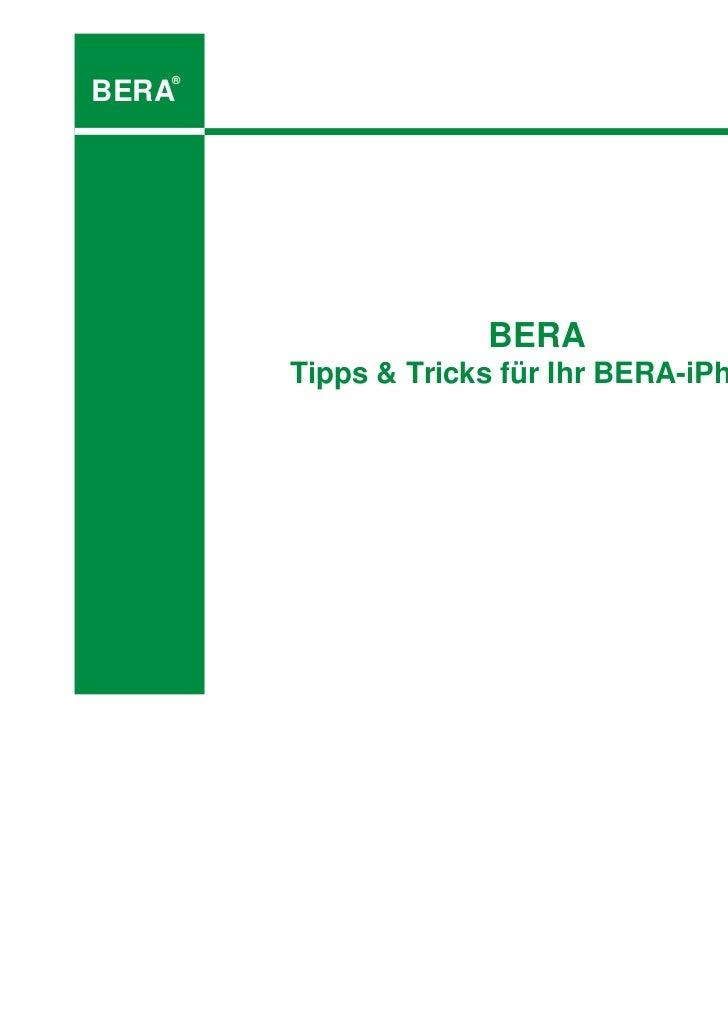 ®BERA                    BERA       Tipps & Tricks für Ihr BERA-iPhone
