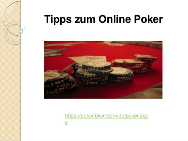Tipps zum Online Poker https://poker.bwin.com/de/poker.asp x