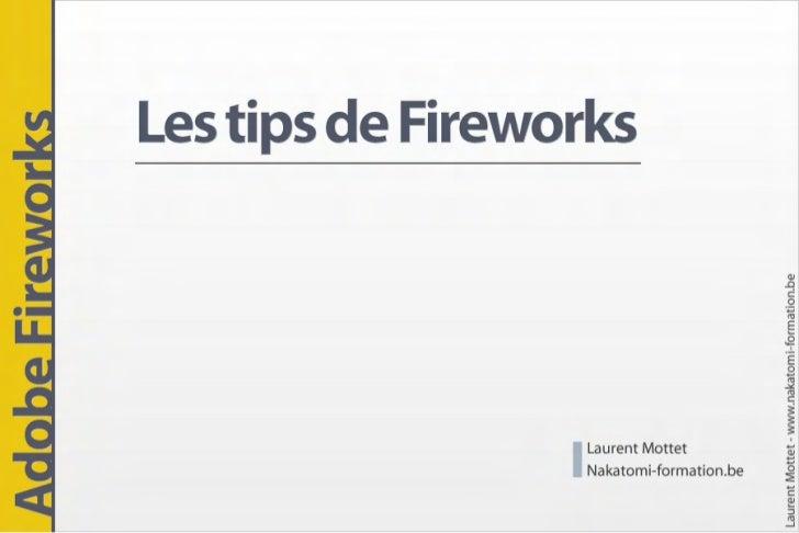 Adobe Fireworks : Trucs et astuces