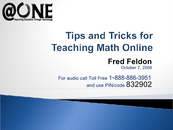 Fred Feldon October 7, 2008 For audio call Toll Free  1 - 888-886-3951   and use PIN/code  832902