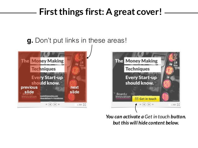 First things first: A great cover! g. Don't put links in these areas! previous slide You can activate a Get in touch butto...