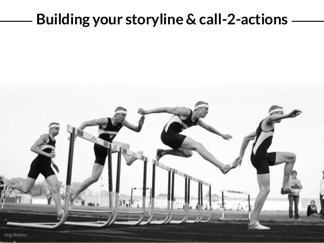 Building your storyline & call-2-actions img flickrcc